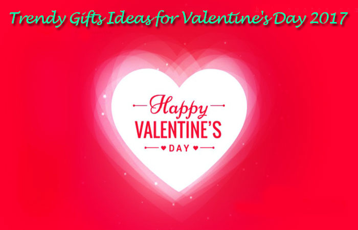Trendy Gift Ideas for Great Valentine's Day