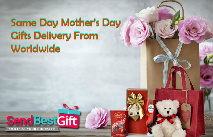 Same Day Mother's Day Gifts Delivery from Worldwide