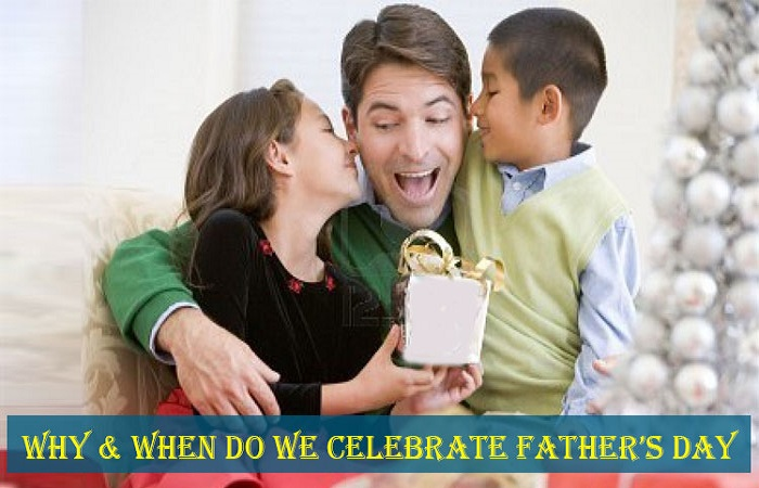 Why & when do we celebrate Father's Day