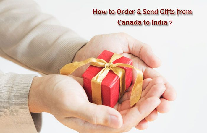How to Order & Send Gifts from Canada to India