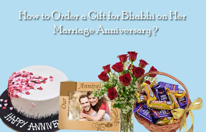 How to Order a Gift for Bhabhi on Her Marriage Anniversary