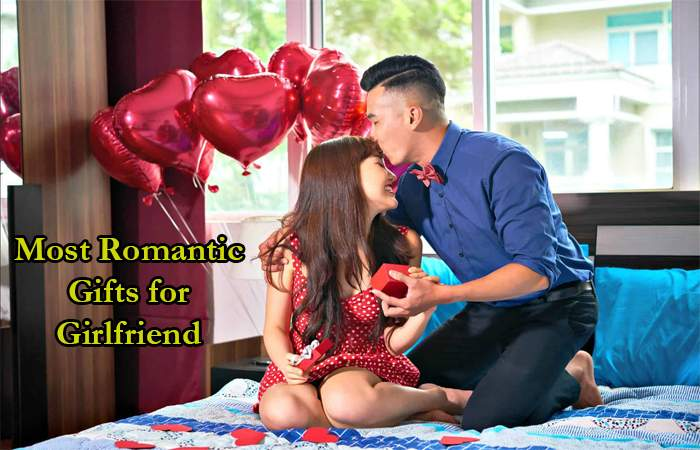 Most Romantic Gifts for Girlfriend