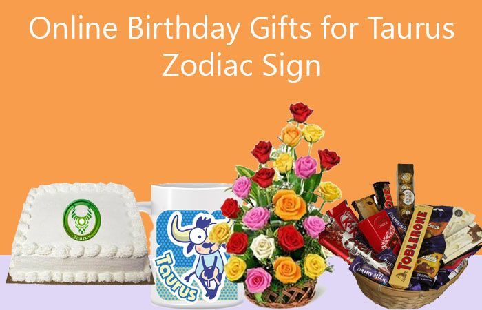 Online Birthday Gifts for Taurus Zodiac Sign