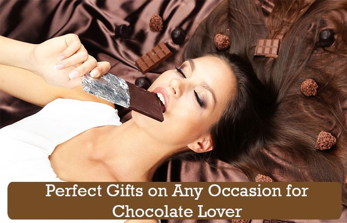 Perfect Gifts on Any Occasion for Chocolate Lover