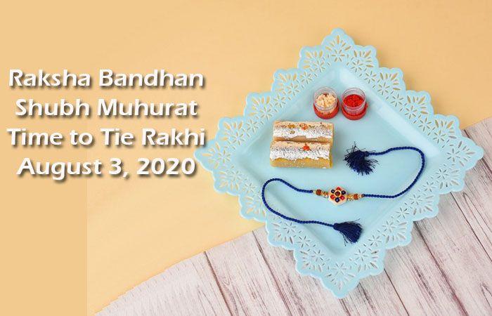 Raksha Bandhan Shubh Muhurat Time to Tie Rakhi August 3 2020