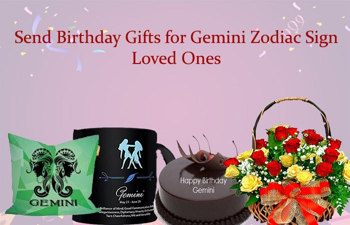 Send Birthday Gifts for Gemini Zodiac Sign Loved Ones