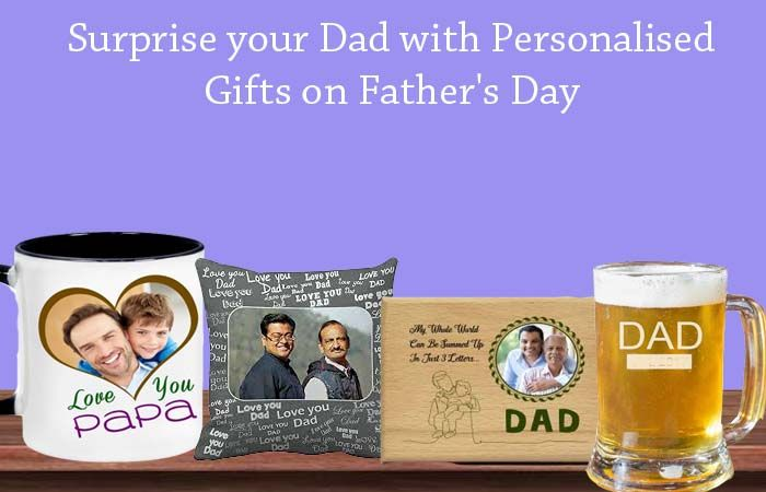 Surprise your Dad with Personalised Gifts on Fathers Day