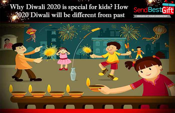 Why Diwali 2020 is special for kids How 2020 Diwali will be different from past
