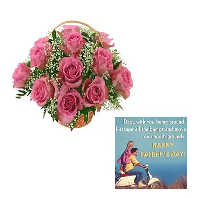 Pink Roses Basket With Fathers Day Card