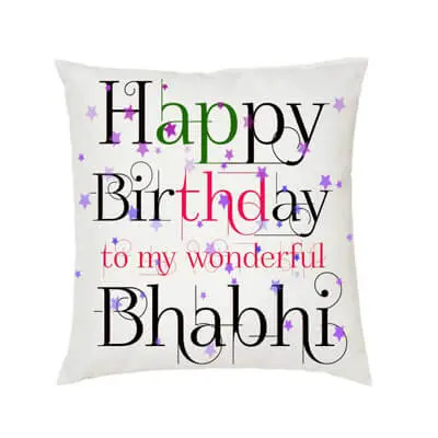 Happy Birthday Bhabhi Cushion